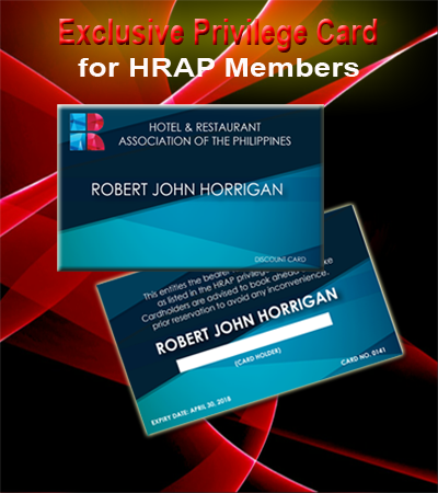 The members of HRAP enjoysan exclusive privilege of a Discount Cardto foster patronage of member establishmentsamong members -