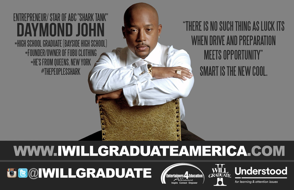 "Daymond John ""I WILL GRADUATE"" Poster Campaign."