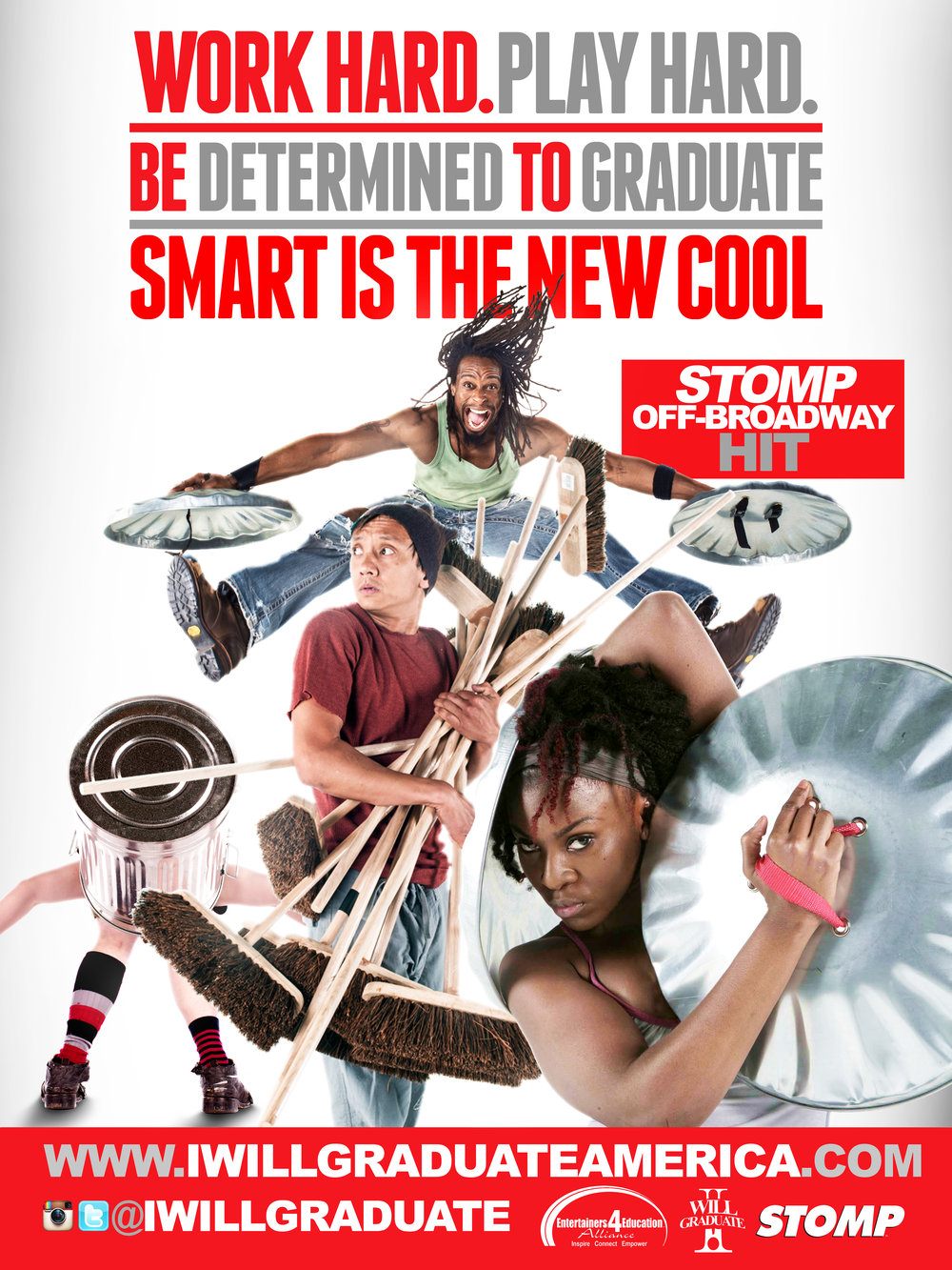 "Cast of STOMP ""I WILL GRADUATE"" Poster Campaign."