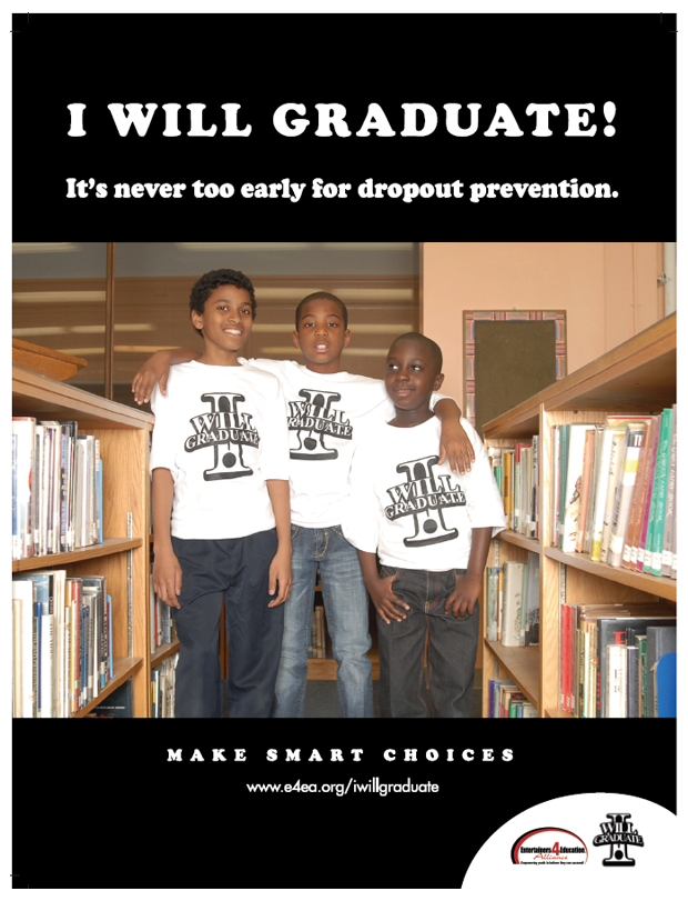 "I WILL GRADUATE ""Make Smart Choices"" Poster Campaign."