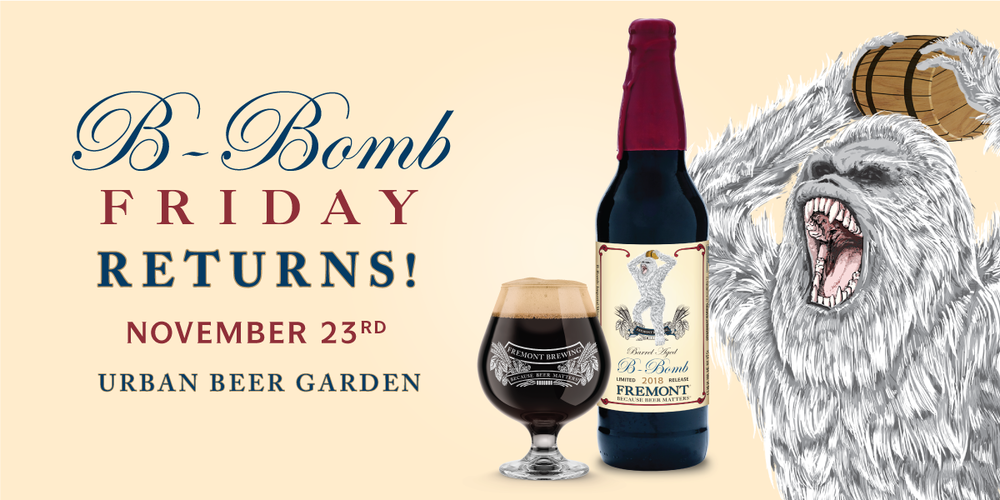 B-Bomb Friday Returns / © Fremont Brewing Company