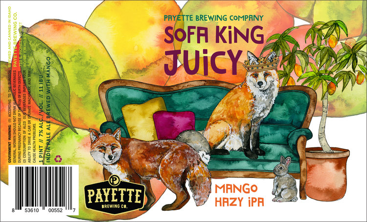 Sofa King Juicy . Sourced from Payette Brewing Company