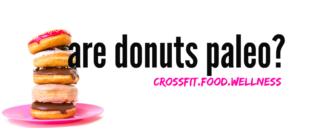 Are Donuts Paleo?