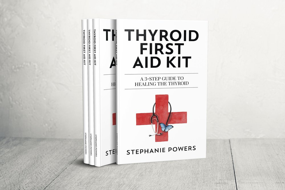 Thyroid First Aid Kit - THE BOOK! Now available on Amazon, Kindle, Barnes & Noble, and in our shop. Order your copy today!