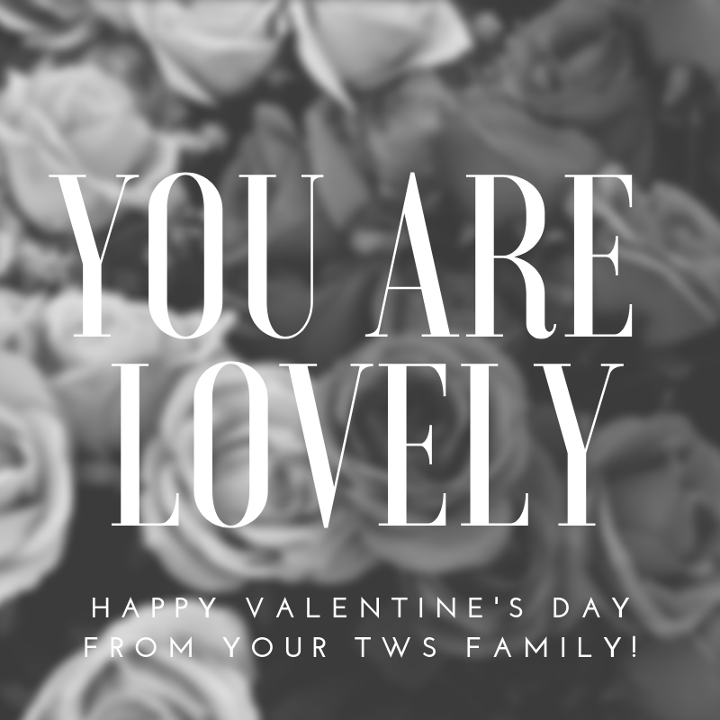 Happy Valentine's Day from your tws family!.png