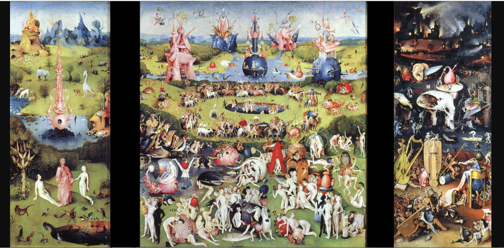 Garden of Earthly Delights by Hieronymous Bosch