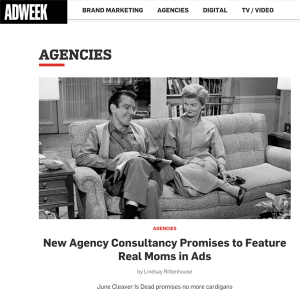 AdWeek:  New Agency Consultancy Promises to Feature Real Moms in Ads