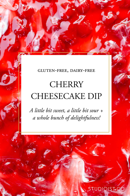 Studioist_Pinterest Design_Cherry Cheesecake Dip2.jpg