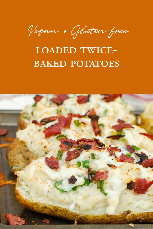Gluten-Free Vegan Twice-Baked Potatoes 2