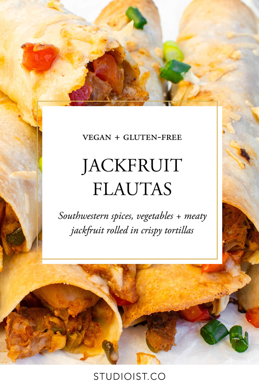 GlutenFree Vegan Jackfruit Flautas_Studioist.jpg