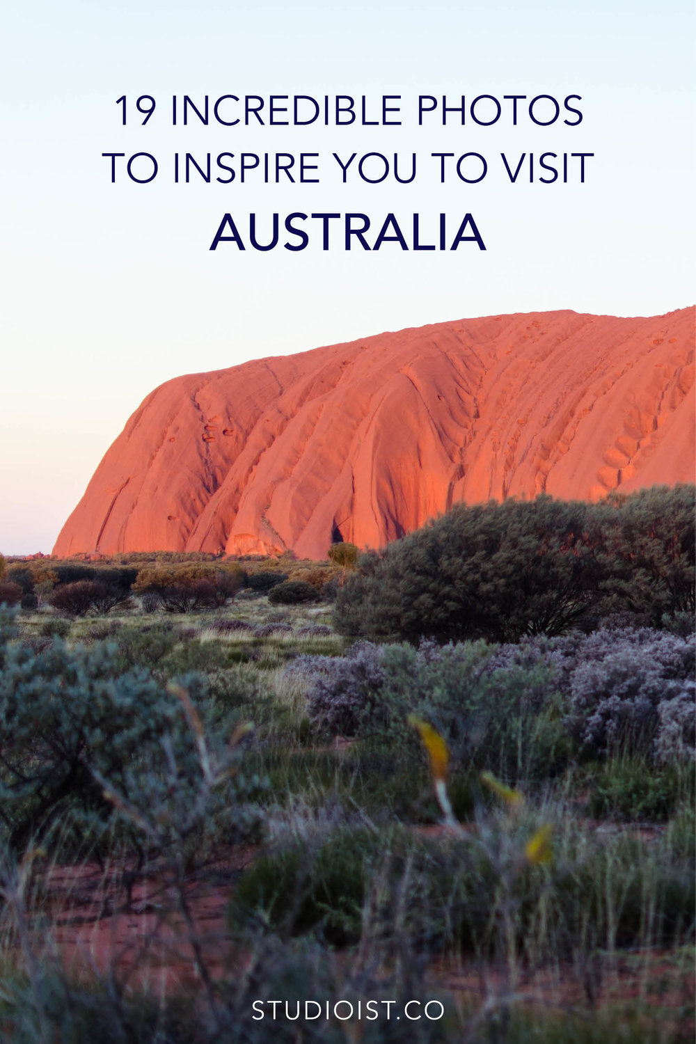 19 Photos to Inspire You To Visit Australia - Uluru.jpg