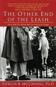 Continuing education for our Clients. -Join our book club!- MARCH -The Other End of the Leash: Why We Do What We Do Around Dogs. -
