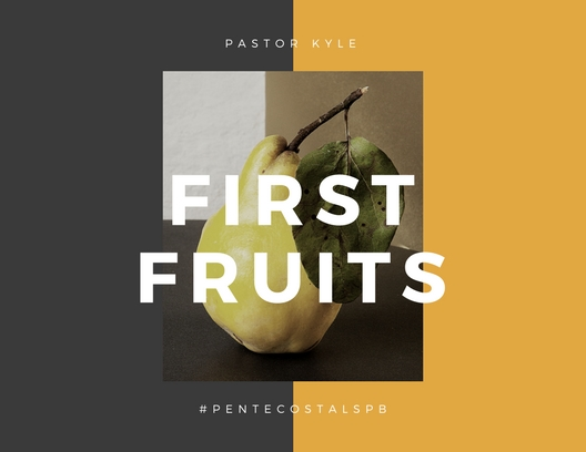 first fruits.jpg