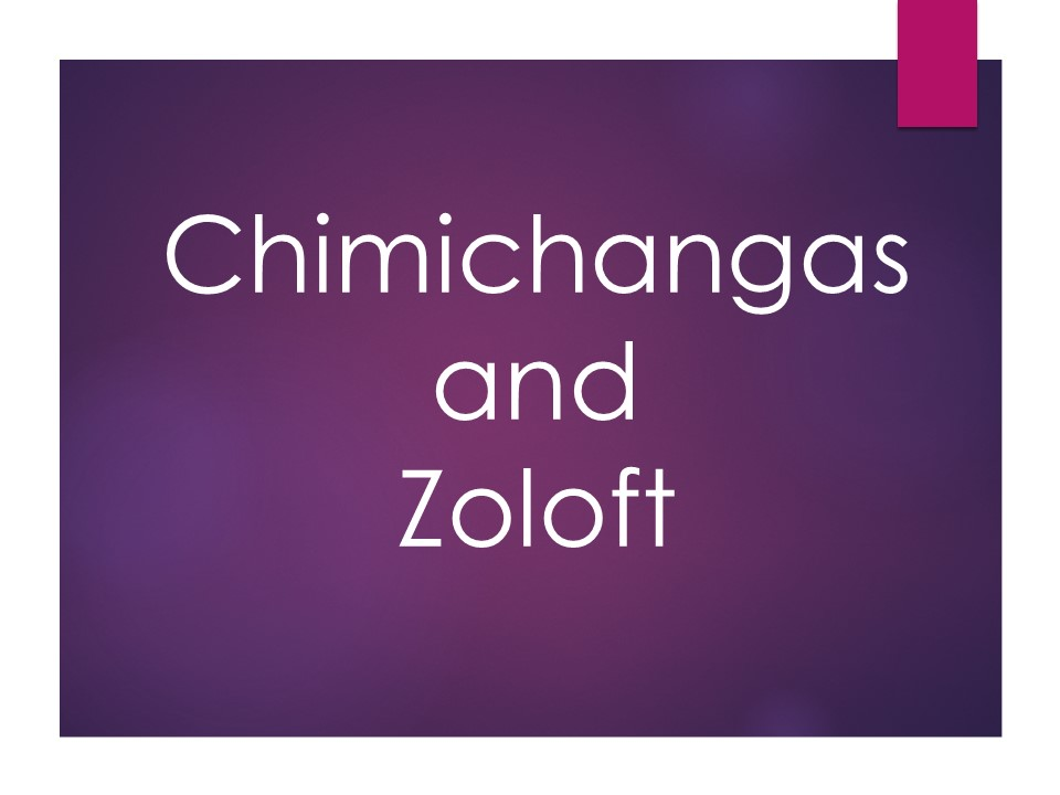 Chimichangas and Zoloft.jpg