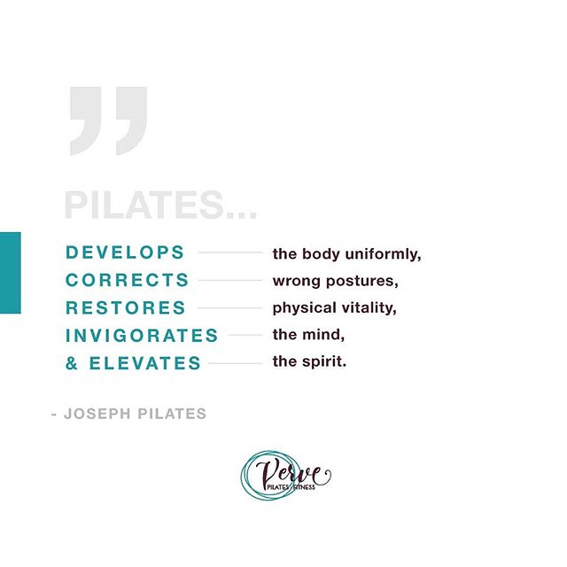 """[Pilates] develops the body uniformly, corrects wrong postures, restores physical vitality, invigorates the mind, and elevates the spirit."" - Joseph Pilates --- There are a lot of benefits to pilates. Showing up and being consistent is the best way to get the results you're looking for. Join in on one of our group pilates classes this week! Click the 'book' link on our bio page!  #vervepilates #fitness #phoenix #medford #southernoregon #oregon #pilates #pilatesreformer #pilatesmat #josephpilates #quoteoftheday #groupfitness #mind #body #spirit #mindbodyspirit"