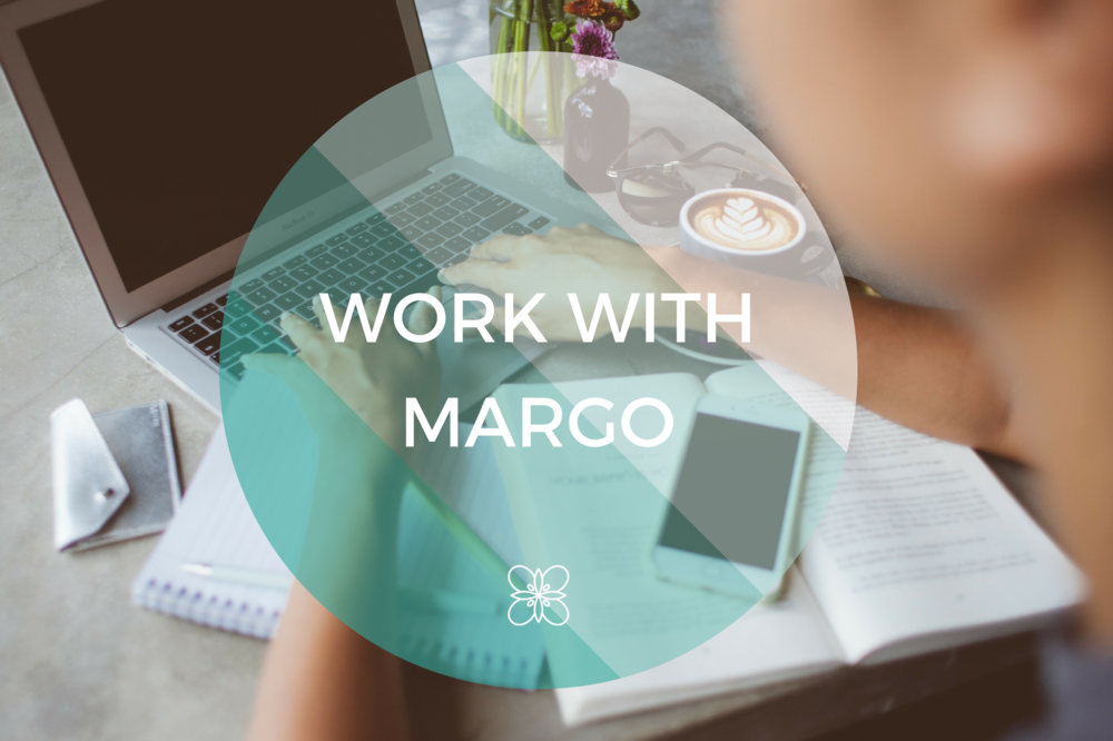 Work With Margo