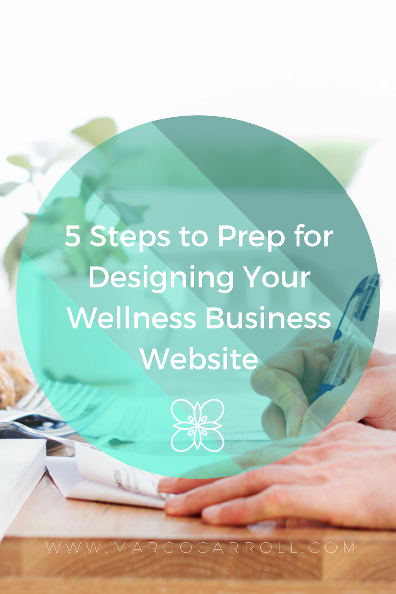 5 Steps to Prep for Designing Your Wellness Business Website