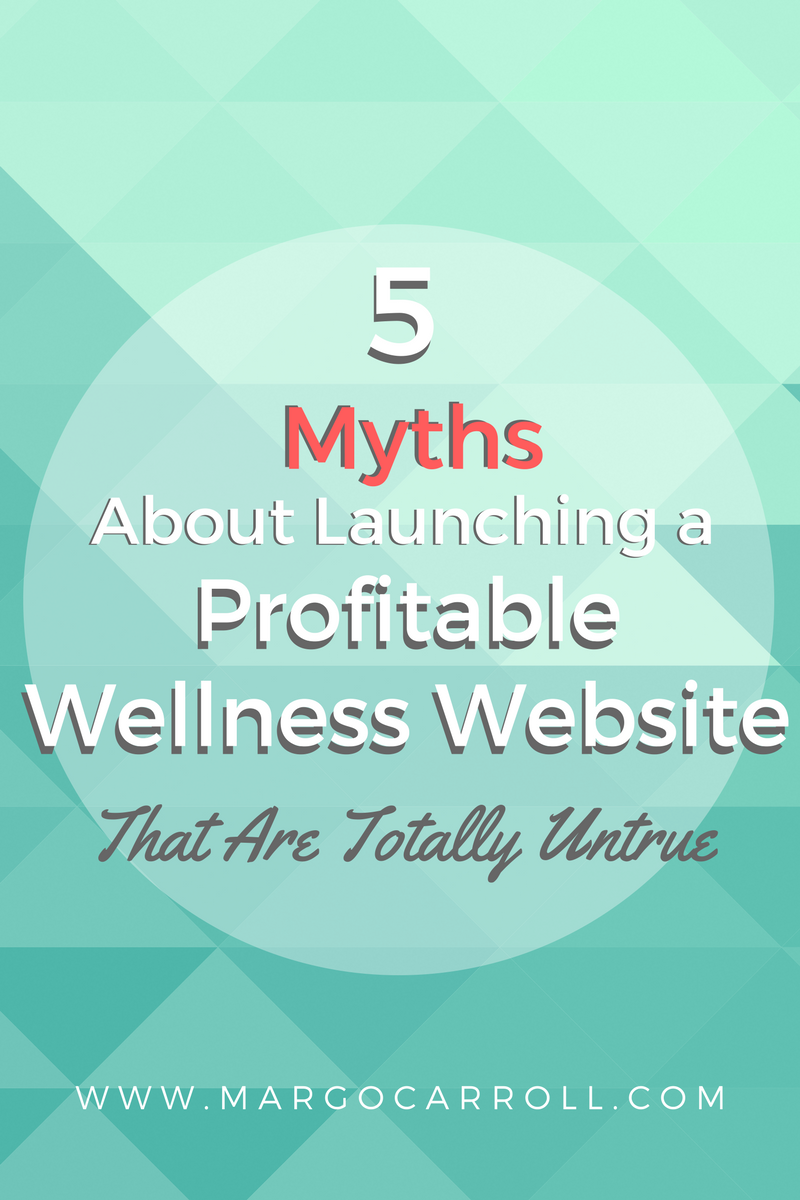 5 Myths About Launching a Profitable Website That Are Totally Untrue