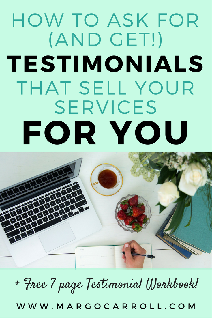 How To Get Testimonials That Sell Your Services For You [+Free 7-Page Workbook!]