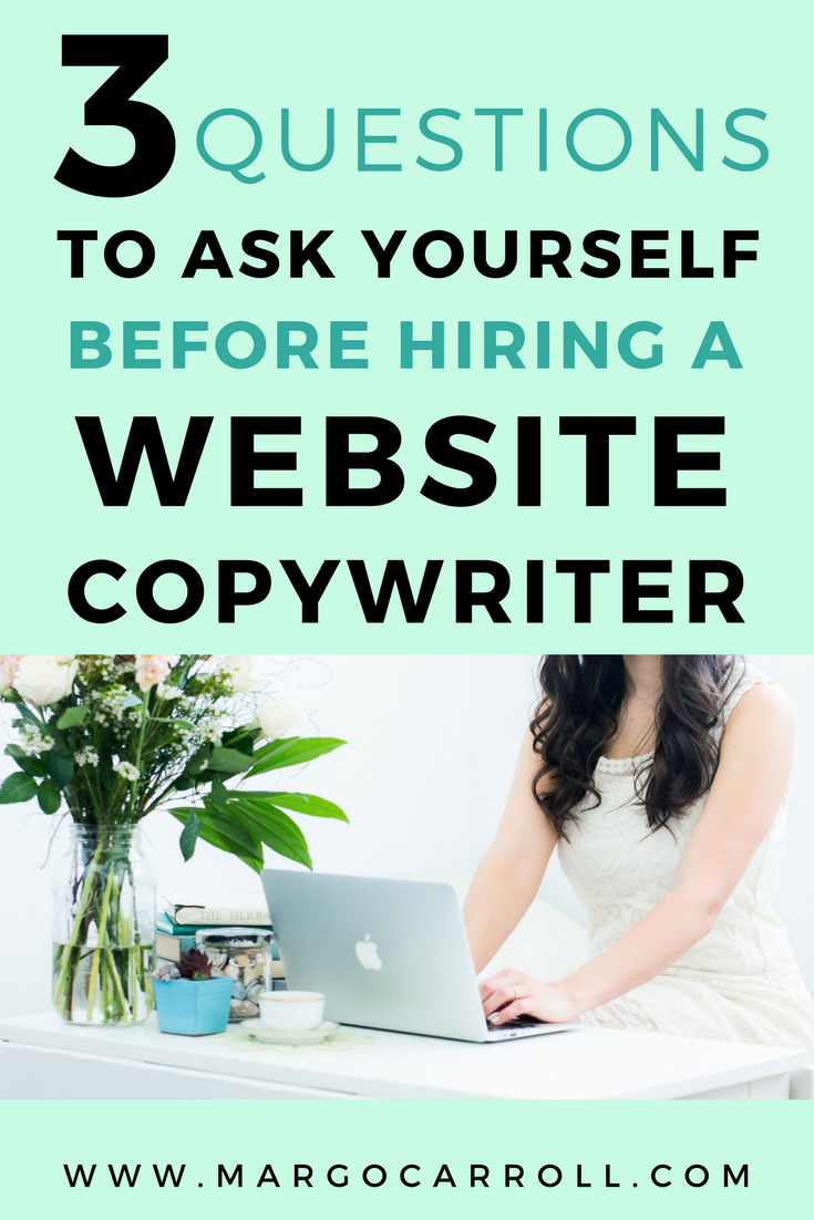 3 Questions To Ask Yourself Before Hiring a Professional Copywriter