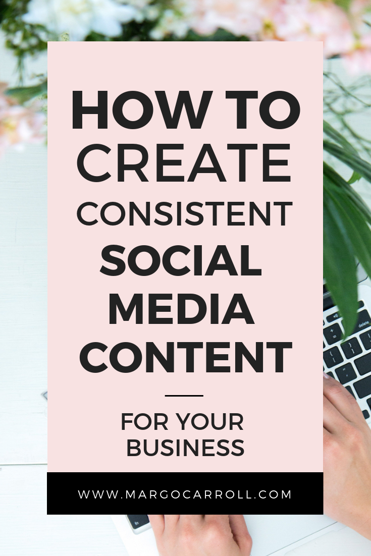 How To Create Consistent Social Media Content For Your Business_v2.png
