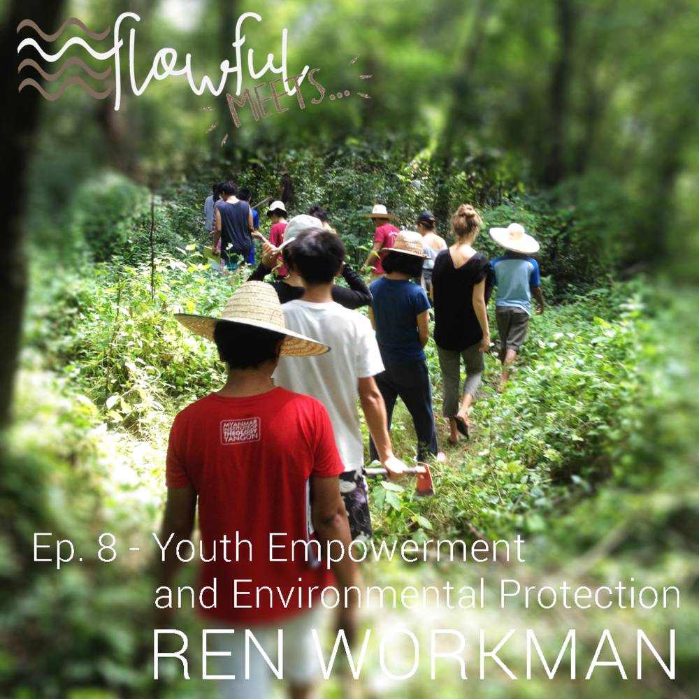 flowful meets Ren Workman youth empowerment