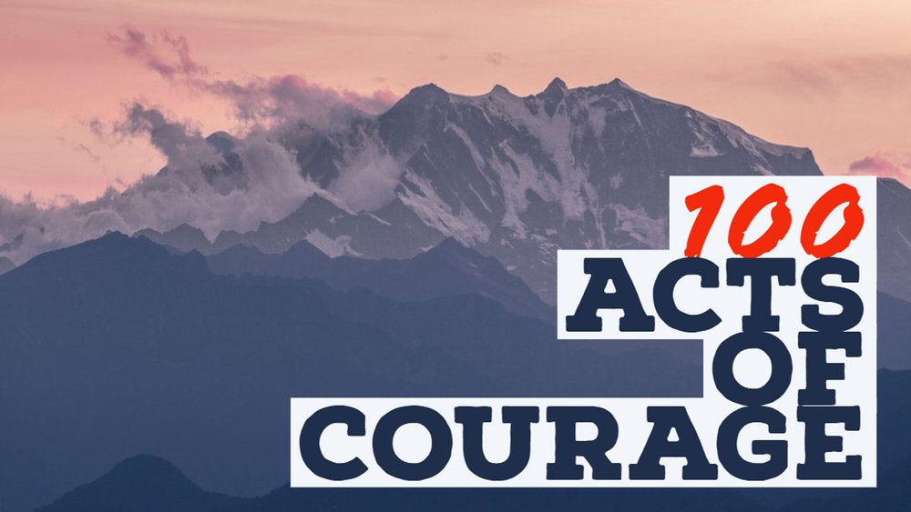 100 acts of courage.jpg
