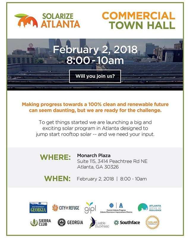 Join us this Friday for the ☀️ @SolarizeAtlanta ☀️ Commercial Town Hall Feb. 2nd, from 8-10am at Monarch Plaza (3414 Peachtree Rod NE Suite: 115) The more people participate in solar, the cheaper it gets for everyone!  To make this #solarize model work for the community, we need to hear from the community. Please take our quick survey at SolarizeATL.com