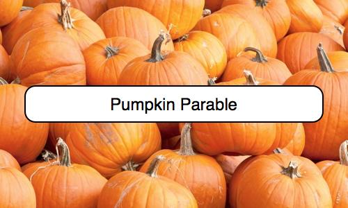 pumpkin parable