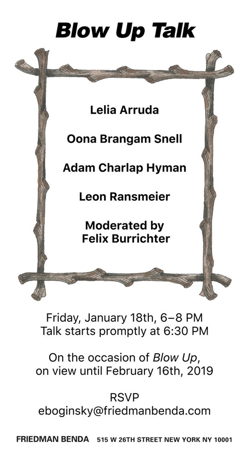 01-17-2019  Principal Adam Charlap Hyman will be speaking on a panel discussion moderated by  PIN-UP Magazine  founder and editor Felix Burrichter, with Lelia Arruda, Oona Brangam-Snell, and Leon Ransmeier at Friedman Benda on January 18th, 2019 from 6:00 PM to 8:00 PM. The panel will discuss Burrichter's exhibition,  Blow Up , on view until February 16th, 2019, and Charlap Hyman & Herrero's contribution as exhibition designer.