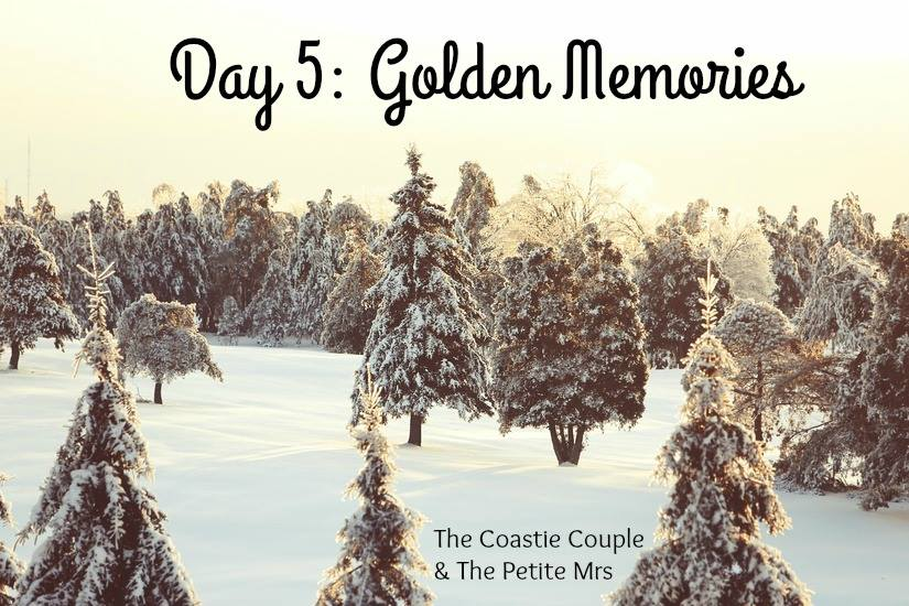Day 5: Golden Memories