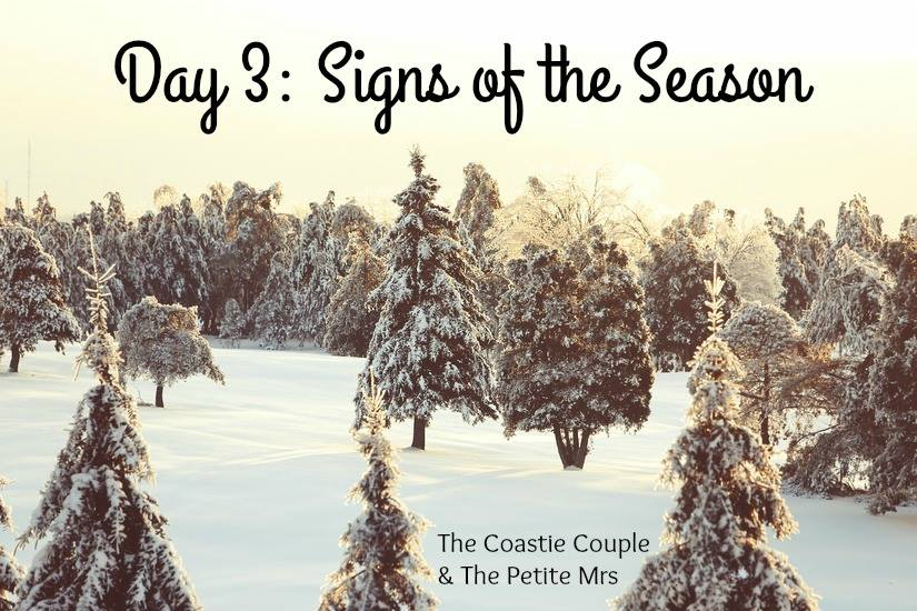 Day 3: Signs of the Season