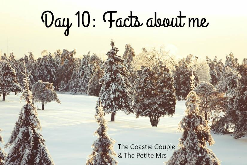Day 10: Facts about me