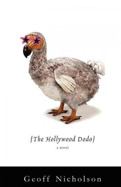GeoffNicholson_HollywoodDodo.jpg