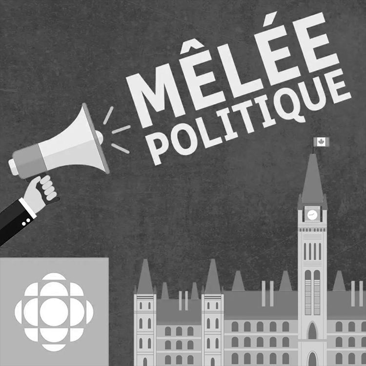 Mêlée politique - ICI Radio-Canada Première12h00 - vendredi.au Troquet.