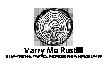 Marry Me Rustic