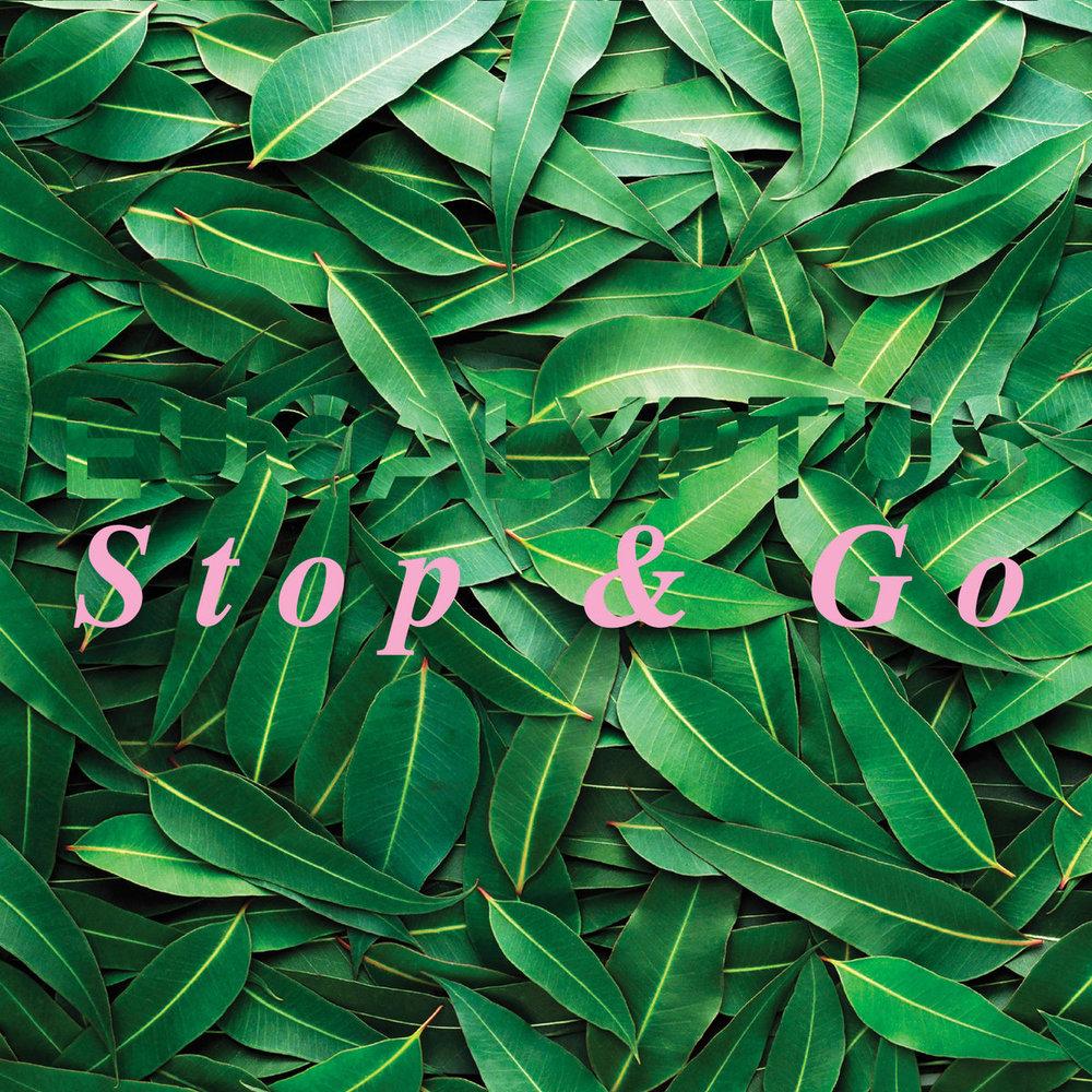 Stop & GO  Eucalyptus
