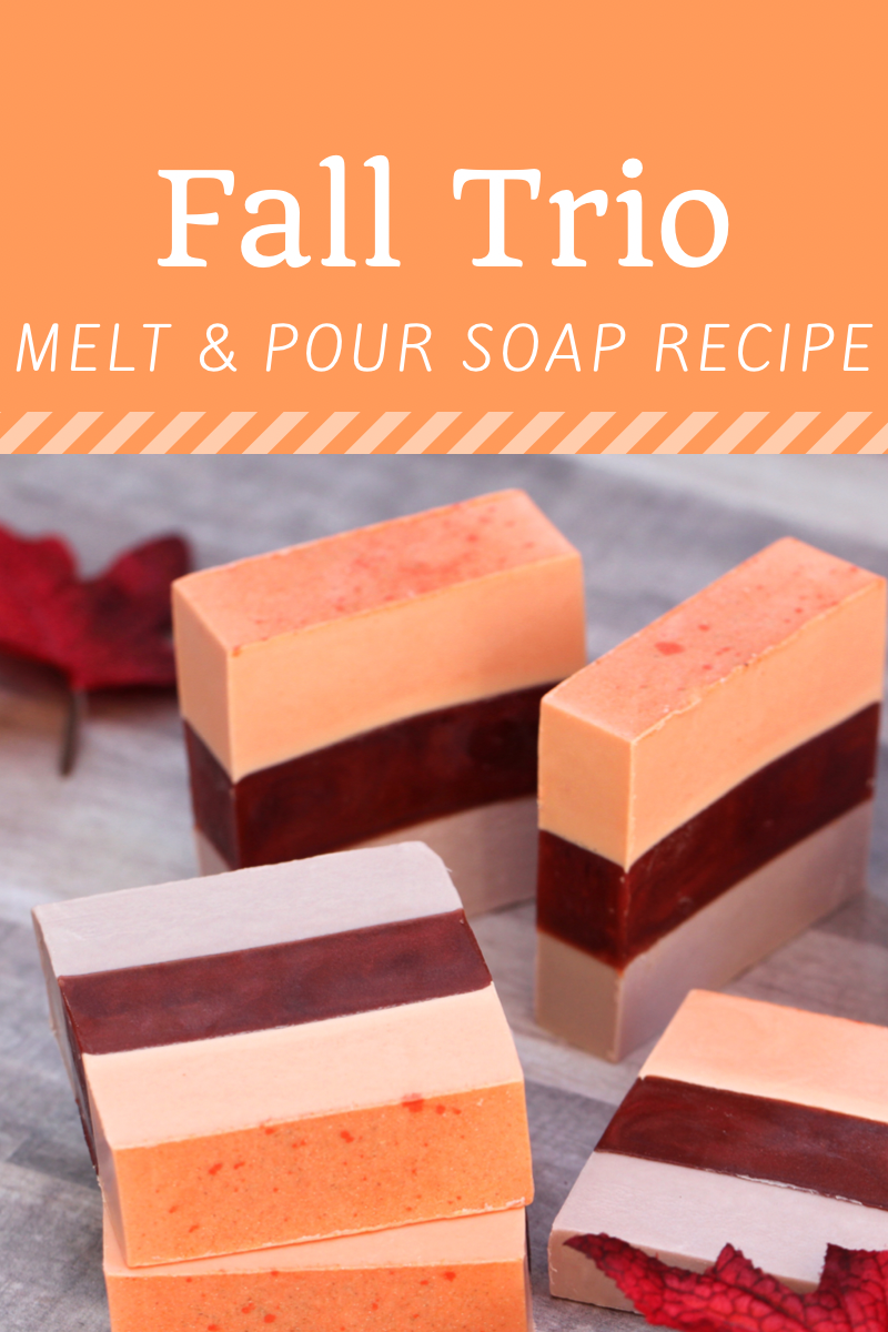 Fall Trio A Beautiful And Luxurious Melt And Pour Autumn Soap
