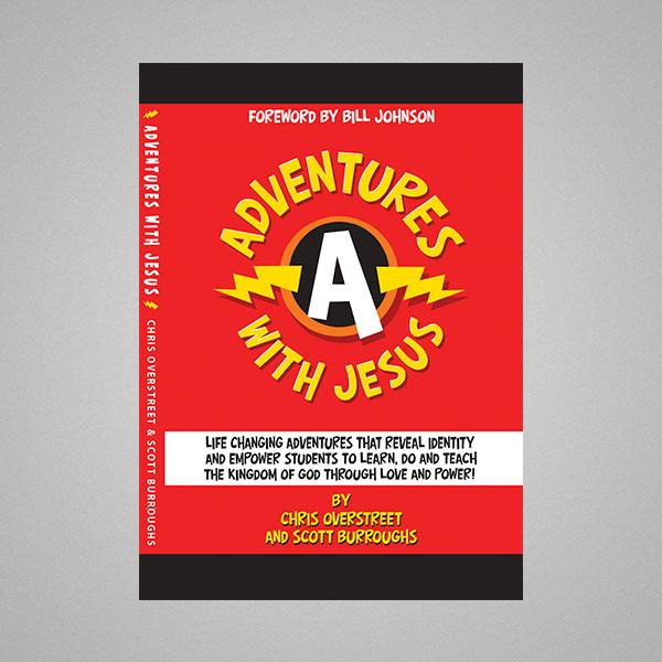 Adventures With Jesus - Chris Overstreet, Scott Burroughs