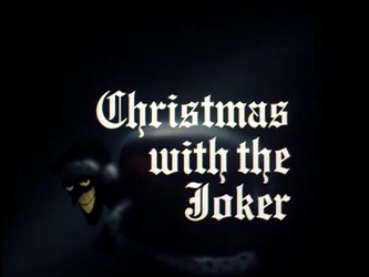 Christmas_With_the_Joker-Title_Card.png