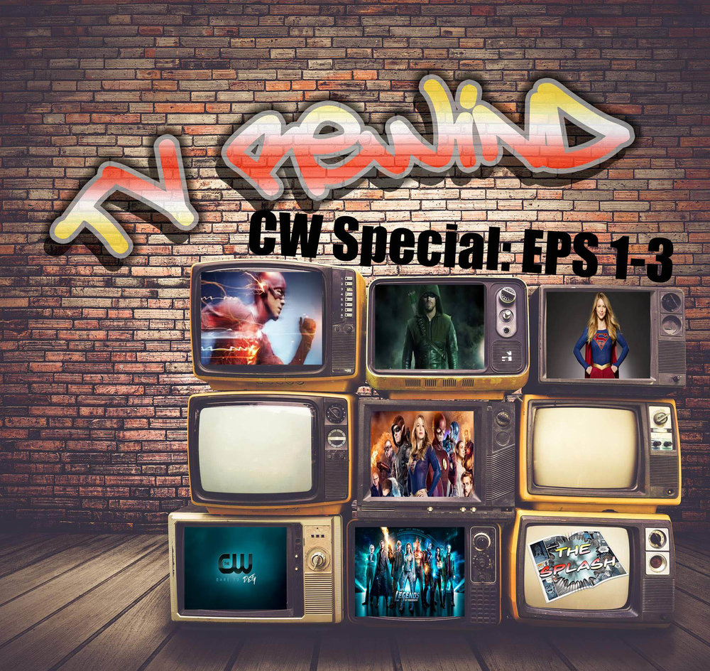 CW Special:Eps (1-3) - With so many heroes on one channel what is one to do. Its simple watch all of them. We go over all of them and which show might be on it's last leg.