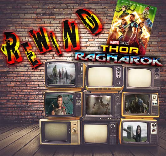Thor Ragnarok - The Splash Network goes to the movies to see the latest Thor movie. But can we call it the Greatest Thor movie. Tons of new characters and beautiful landscapes. Did it make the grade find out in this episode of Rewind.
