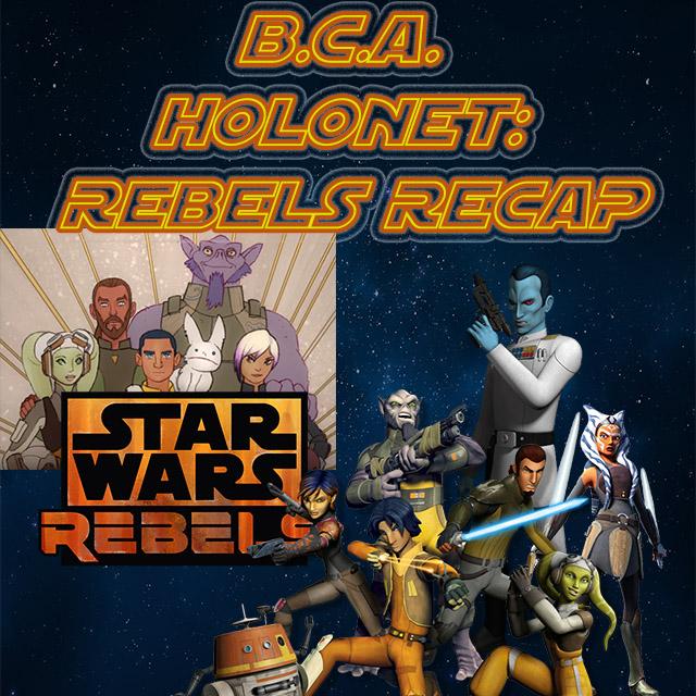 holonet recap rebels.jpg