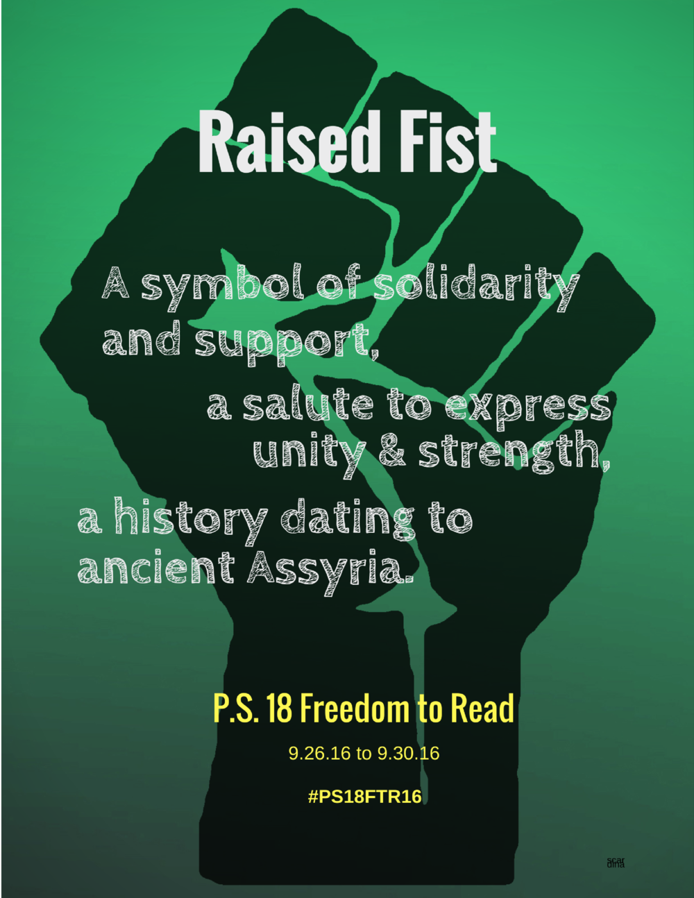 Awareness Poster - I created a large-scale Raised Fist poster (by hand) for the library.  I created this poster in Canva using a scanned image of the artwork I drew.  This poster explains the meaning behind the raised fist.