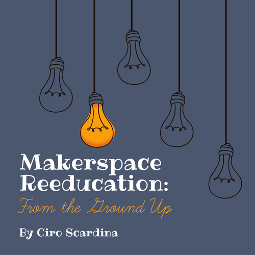 My Makerspace Reeducation- (1).png