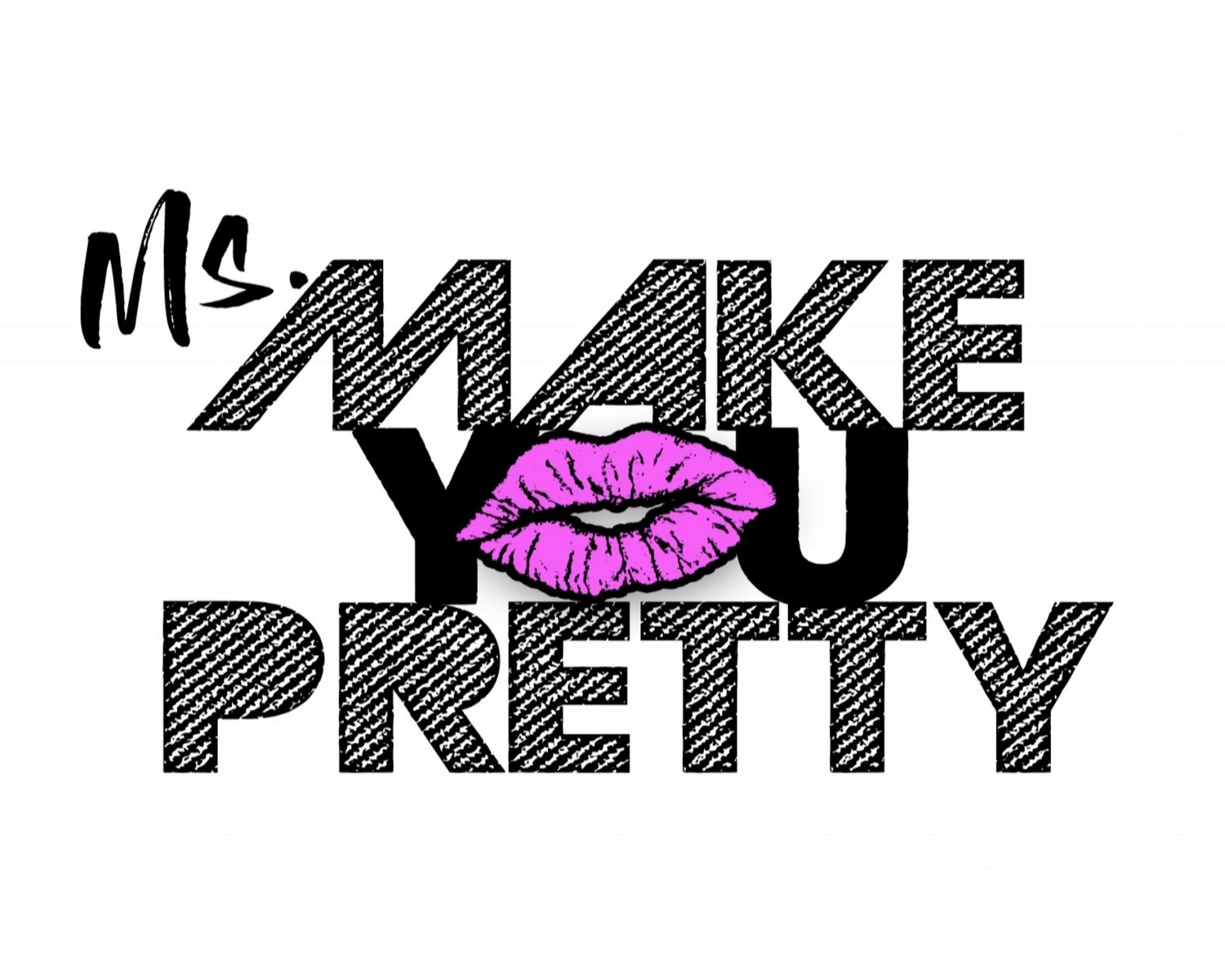 Ms. Make-You-Pretty