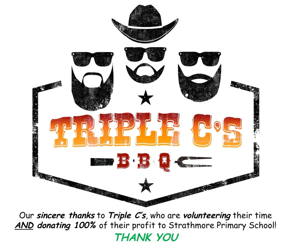 Our sincere thanks go to triples C's, who are volunteering their time AND donating 100% of their profit to strathmore primary school!