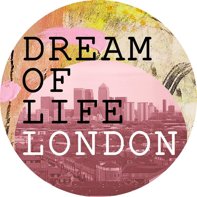 Dream Of Life London