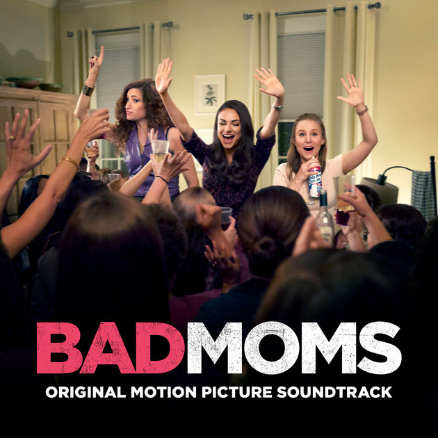 Bad moms movie (2016)