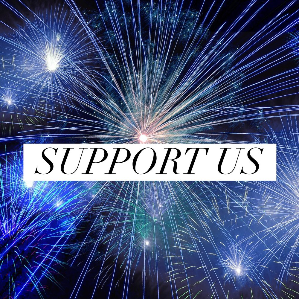 Button: Support Us Image: Blue Fireworks in sky